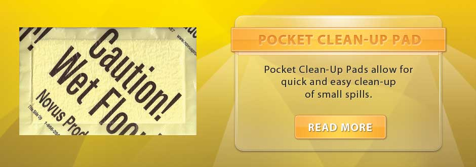 Pocket Clean-Up Pads allow for quick and easy clean-up of small spills
